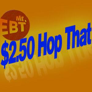 $2.50 (Hop That)
