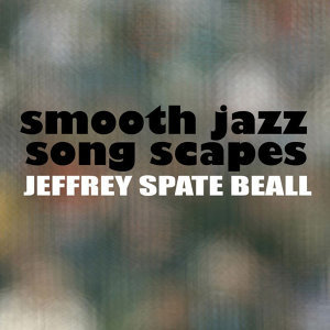 Smooth Jazz Song Scapes