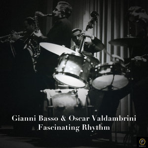 Gianni Basso & Oscar Valdambrini, Fascinating Rhythm