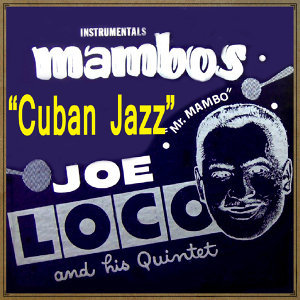 "Cuban Jazz, ""Mambos"""