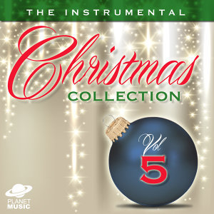 The Instrumental Christmas Collection, Vol. 5