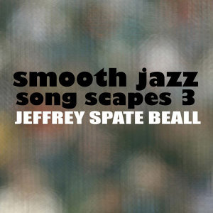 Smooth Jazz Song Scapes 3