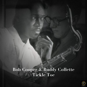 Bob Cooper & Buddy Collette, Tickle Toe
