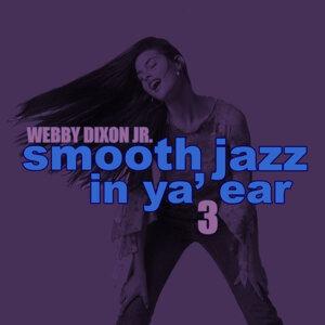 Smooth Jazz in Ya' Ear 3