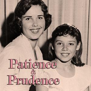 Patience & Prudence