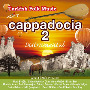 Cappadocıa -2- Turkısh Folk Music