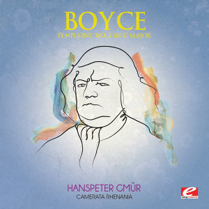 Boyce: Symphony No. 3 in C Major (Digitally Remastered)