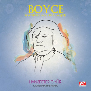 Boyce: Symphony No. 5 in D Major (Digitally Remastered)