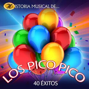 Historia Musical de los Pico Pico - 40 Éxitos