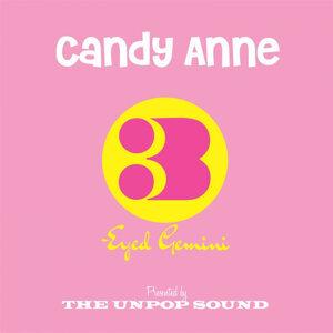 Candy Anne / Three-Eyed Gemini