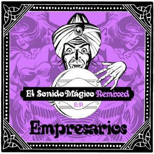 El Sonido Magico Remixed EP