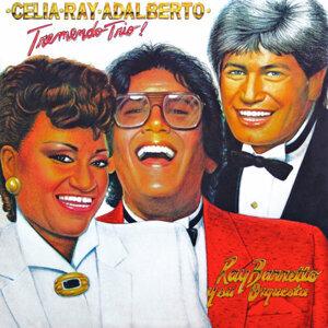 Celia-Ray-Adalberto - Tremendo Trio!