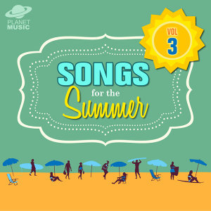 Songs for the Summer, Vol. 3