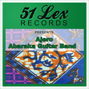 51 Lex Records Presents Ajero