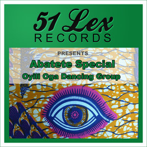 51 Lex Records Presents Abatete Special