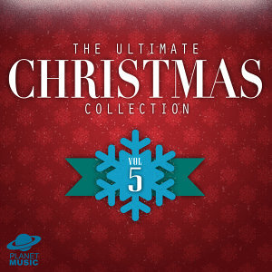 The Ultimate Christmas Collection, Vol. 5