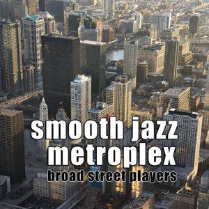 Smooth Jazz Metroplex