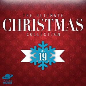 The Ultimate Christmas Collection, Vol. 19