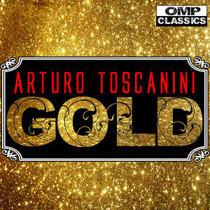 Arturo Toscanini Gold