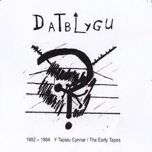 1982-1984 Y Tapiau Cynnar / The Early Tapes