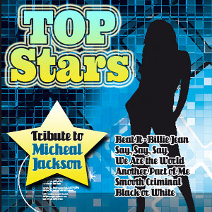 Top Stars-Tribute to Michael Jackson
