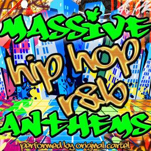 Massive Hip Hop R&B Anthems
