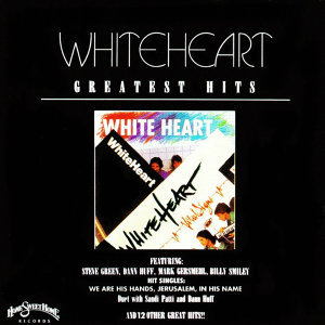 White Heart Greatest Hits