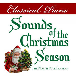 Classical Piano Sounds of the Christmas Season