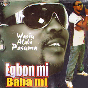 Egbon Mi Baba Mi