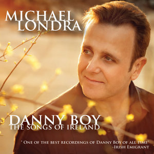 Danny Boy, The Songs of Ireland