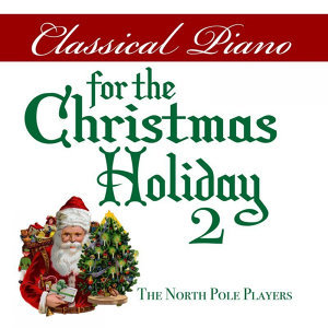 Classical Piano for the Christmas Holiday 2