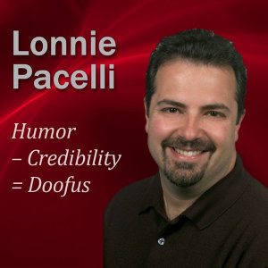 Humor – Credibility = Doofus: 30-Minute Humor Lesson to Boost Your Leadership Skills