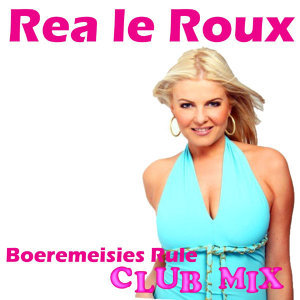 Boeremeisies Rule (Club Mix)