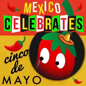 Mexico Celebrates Cinco De Mayo