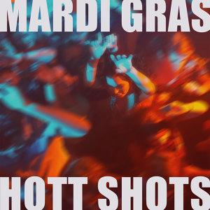 Mardi Gras Hott Shots Dance Party Mix