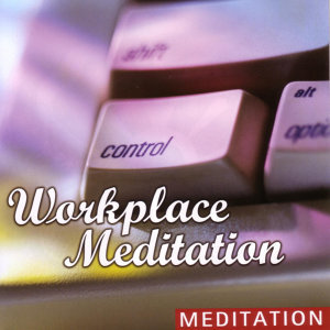 Workplace Meditation