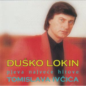 Dusko Lokin pjeva najvece hitove Tomislava Ivcica