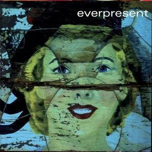 The Everpresent