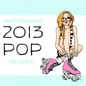 2013 Pop Volume 2, 50 Instrumental Hits in the Style of Adele, A$Ap Rocky, Beyonce, Young Jeezy, And More!