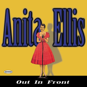 Anita Ellis: Out In Front