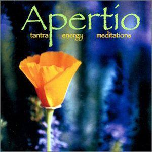 Apertio Tantra Energy Meditations