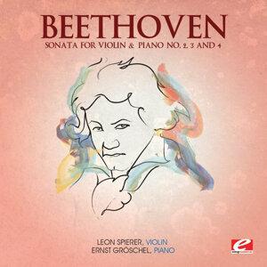 Beethoven: Sonata for Violin & Piano No. 2, 3 and 4 (Digitally Remastered)