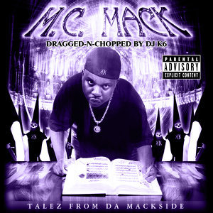 Talez from da Mackside (Dragged-N-Chopped)