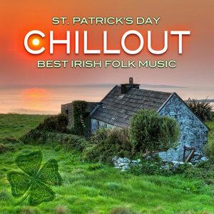 St. Patrick's Day Chillout: Best Irish Folk Music