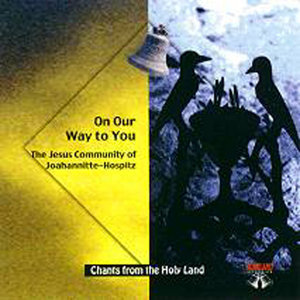 CD 20-On Our Way to You-The Jesus Community of Johanniter Hospiz