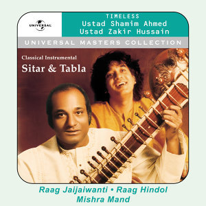 Universal Masters Collection - Ustad Shamim Ahmed Khan & Ustad Zakir Hussain