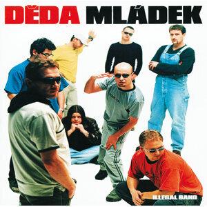 Deda Mladek Illegal Band