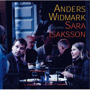 Anders Widmark Featuring Sara Isaksson