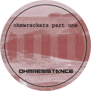 Ohmwreckers Part One