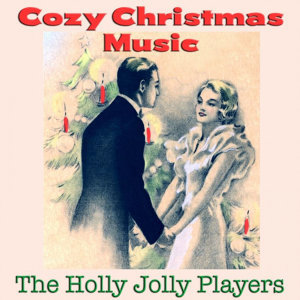 Cozy Christmas Music